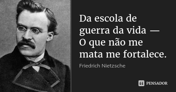 friedrich_nietzsche_da_escola_de_guerra_da_vida_o_que_n_l0on0y3